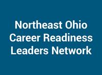 Northeast Ohio Career Readiness Leaders Network