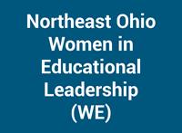 Northeast Ohio Women In Educational Leadership (WE)