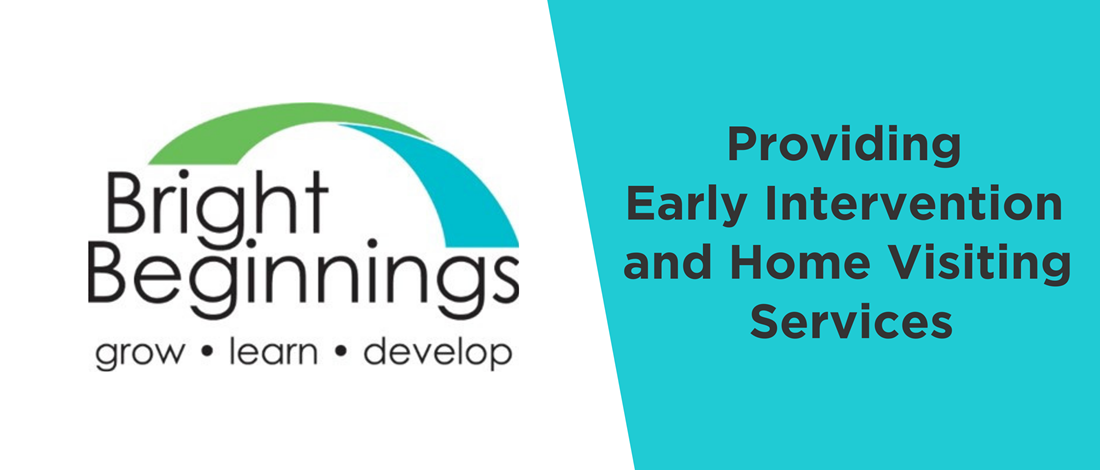 Bright Beginnings: Providing Early Intervention and Home Visiting Services