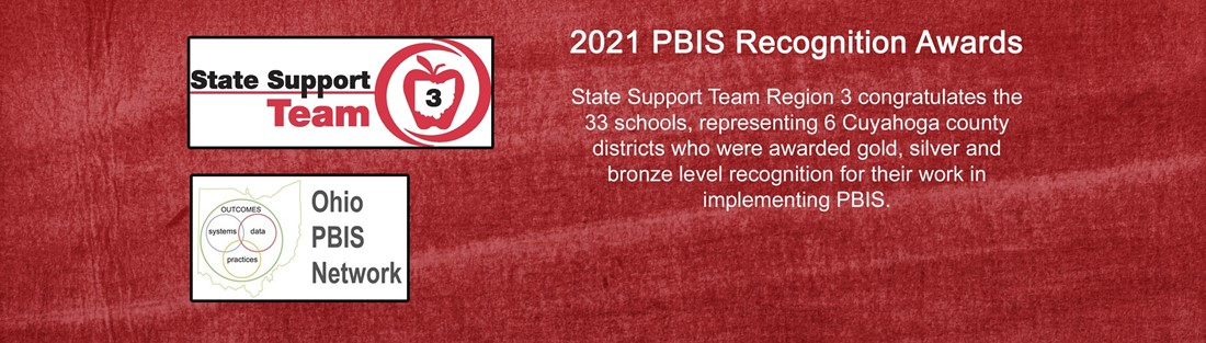 Image of SST3 and Ohio PBIS logos with text describing the 2021 PBIS Recognition awards in Cuyahoga County