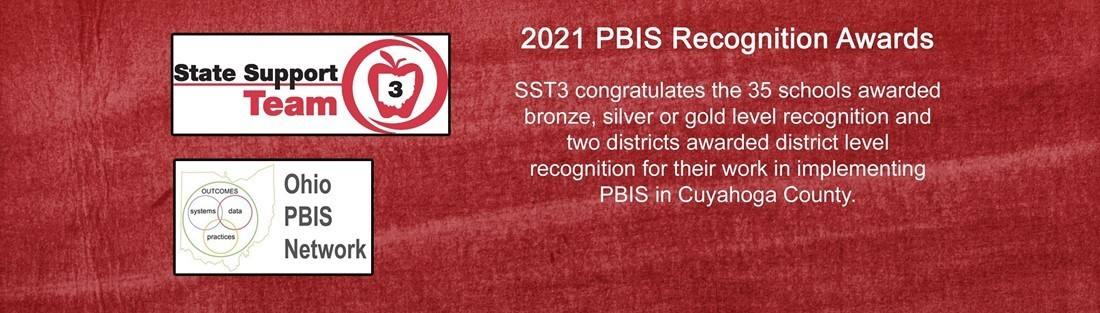 Images of SST3 and Ohio PBIS network and information on the 2021 PBIS Recognition Awards
