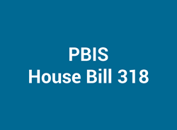 PBIS House Bill 318