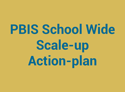 PBIS School Wide Scale-up Action-plan