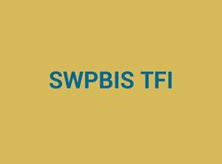 SWPBIS TFI