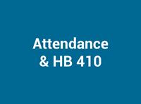 Attendance & HB 410