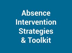 Absence Intervention Strategies & Toolkit